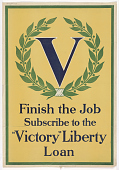"view Finish the Job Subscribe to the ""Victory"" Liberty Loan digital asset: Finish the Job Subscribe to the ""Victory"" Liberty Loan"