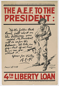 """view The A.E.F. To the President: """"If the Folks Back Home Fall Short on the Billions You Need, Mr. President, Call on Us for the Balance ..."""" / 4th Liberty Loan. digital asset: The A.E.F. To the President: """"If the Folks Back Home Fall Short on the Billions You Need, Mr. President, Call on Us for the Balance ..."""" / 4th Liberty Loan"""