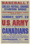 view Baseball! ... U.S. Army (Winners of the Anglo-American League) v. Canadians ... All Proceeds of League to Be Devoted to Approved British War Charities digital asset: Baseball! ... U.S. Army (Winners of the Anglo-American League) v. Canadians ... All Proceeds of League to Be Devoted to Approved British War Charities
