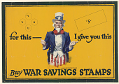 view For This- I Give You Tis/ Buy War Savings Stamps. digital asset: For This- I Give You Tis/ Buy War Savings Stamps