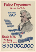 view Police Department City of New York Fourth Liberty Loan Uncle Sam: -- We Have Pledged You $50,000,000 digital asset: Police Department City of New York Fourth Liberty Loan Uncle Sam: -- We Have Pledged You $50,000,000
