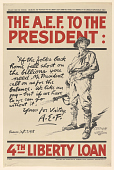 """view Straight From the Trenches ... The A.E.F. To the President: """"If the Folks Back Home Fall Short on the Billions You Need, Mr. President, Call on Us for the Balance ..."""" / 4th Liberty Loan. digital asset: Straight From the Trenches ... The A.E.F. To the President: """"If the Folks Back Home Fall Short on the Billions You Need, Mr. President, Call on Us for the Balance ..."""" / 4th Liberty Loan"""