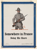 view Somewhere in France Doing His Share Join the National Guard. Citizens Preparedness Association. digital asset: Somewhere in France Doing His Share Join the National Guard. Citizens Preparedness Association