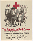 view The American Red Cross Wants Clothes to Send Over-Seas to Belgium and Northern France ... digital asset: The American Red Cross Wants Clothes to Send Over-Seas to Belgium and Northern France ...