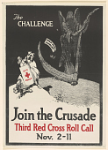 view The Challenge/ Join the Crusade Third Red Cross Roll Call Nov. 2-11 digital asset: The Challenge/ Join the Crusade Third Red Cross Roll Call Nov. 2-11