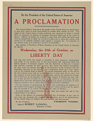 view By the President of the United States of America - A Proclamation ... I, Woodrow Wilson, President of the United States of America, Do Appoint Wednesday, the 24th of October, as Liberty Day ... digital asset: By the President of the United States of America - A Proclamation ... I, Woodrow Wilson, President of the United States of America, Do Appoint Wednesday, the 24th of October, as Liberty Day ...