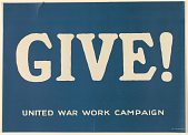 view Give! United War Work Campaign. Y.W.C.A.; Y.M.C.A.; Jewish Welfare Board; National Catholic War Council - Knights of Columbus; War Camp Community Service; American Library Association; Salvation Army. digital asset: Give! United War Work Campaign. Y.W.C.A.; Y.M.C.A.; Jewish Welfare Board; National Catholic War Council - Knights of Columbus; War Camp Community Service; American Library Association; Salvation Army