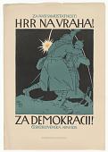 view ZA NÀSISAMOSTATNOST! HRR NAVRAHA! / ZA DEMOKARCIT! ČESKOSLOVENSKÁ ARMÁDA digital asset: ZA NÀSISAMOSTATNOST! HRR NAVRAHA! / ZA DEMOKARCIT! ČESKOSLOVENSKÁ ARMÁDA