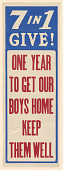 view 7 in 1 Give! One Year to Get Our Boys Home / Keep Them Well. Y.W.C.A.; Y.M.C.A.; Jewish Welfare Board; National Catholic War Council-- Knights of Columbus; War Camp Community Service; American Library Association; Salvation Army : digital asset: 7 in 1 Give! One Year to Get Our Boys Home / Keep Them Well. Y.W.C.A.; Y.M.C.A.; Jewish Welfare Board; National Catholic War Council-- Knights of Columbus; War Camp Community Service; American Library Association; Salvation Army :