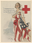"view ""I Summon You to Comradeship in the Red Cross"" / Woodrow Wilson digital asset: ""I Summon You to Comradeship in the Red Cross"" / Woodrow Wilson"
