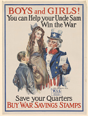 view Boys and Girls! You Can Help Your Uncle Sam Win the War. digital asset: Boys and Girls! You Can Help Your Uncle Sam Win the War