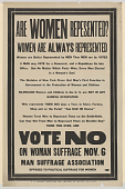 "view ""Are Women Represented? Women Are Always Represented ... Vote No on Women Suffrage ... (November 6)."" Man Suffrage Association digital asset: ""Are Women Represented? Women Are Always Represented ... Vote No on Women Suffrage ... (November 6)."" Man Suffrage Association"
