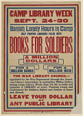 view Camp Library Week ... Book for Soldiers a Million Dollars ... The War Library Council Appointed by the War Department Through the American Library Association ... American Library Association. digital asset: Camp Library Week ... Book for Soldiers a Million Dollars ... The War Library Council Appointed by the War Department Through the American Library Association ... American Library Association