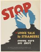 view Stop Loose Talk to Strangers Enemy Ears Are Alert ... Seagram Distillers Corporation. digital asset: Stop Loose Talk to Strangers Enemy Ears Are Alert ... Seagram Distillers Corporation