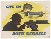 view Give 'em both barrels. Office for Emergency Management. digital asset: Give 'em both barrels. Office for Emergency Management
