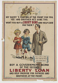 view My Daddy's Fighting at the Front for You, ... Won't You Buy a Liberty Bond and Help Care for Them?. digital asset: My Daddy's Fighting at the Front for You, ... Won't You Buy a Liberty Bond and Help Care for Them?.