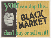view You Can Stop the Black Market Don't Buy or Sell on It! digital asset: You Can Stop the Black Market Don't Buy or Sell on It!
