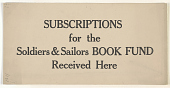 view Subscriptions for the Soldiers & Sailors Book Fund Received Here. Princeton University Library. digital asset: Subscriptions for the Soldiers & Sailors Book Fund Received Here. Princeton University Library