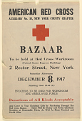 view American Red Cross ... Bazaar ... Proceeds to Be Used for Workroom and Ambulance Funds ... (December 8, 1917). American Red Cross. digital asset: American Red Cross ... Bazaar ... Proceeds to Be Used for Workroom and Ambulance Funds ... (December 8, 1917). American Red Cross