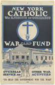 view New York Catholic the Knights of Columbus War Camp Fund ... National Catholic War Council - Knights of Columbus. digital asset: New York Catholic the Knights of Columbus War Camp Fund ... National Catholic War Council - Knights of Columbus