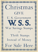 view Christmas Give U. S. Government W.S.S. War Savings Stamps or Thrift Stamps Instad of Money- For Sale Here.. digital asset: Christmas Give U. S. Government W.S.S. War Savings Stamps or Thrift Stamps Instad of Money- For Sale Here..