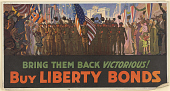 view Bring Them Back Victorious! Buy Liberty Bonds. digital asset: Bring Them Back Victorious! Buy Liberty Bonds