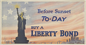 view Before Sunset To-Day Buy a Liberty Bond. digital asset: Before Sunset To-Day Buy a Liberty Bond