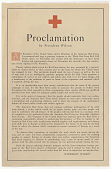 view Proclamation by President Wilson as President of the United States and as President of the American Red Cross, I Recommend and Urge a Generous Response to the Third Red Cross Roll Call ... digital asset: Proclamation by President Wilson as President of the United States and as President of the American Red Cross, I Recommend and Urge a Generous Response to the Third Red Cross Roll Call ...