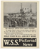 """view The """"Missouri"""" Arrives With Famous Fighters! ... Hold Your W.S.S - And Buy More W.S.S. Pictorial News digital asset: The """"Missouri"""" Arrives With Famous Fighters! ... Hold Your W.S.S - And Buy More W.S.S. Pictorial News"""
