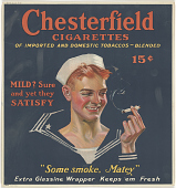 "view Chesterfield Cigarettes ... 15 Cents / Mild? Sure and Yet They Satisfy ""Some Smoke, Matey"" ... Liggett & Myers Tobacco Company. digital asset: Chesterfield Cigarettes ... 15 Cents / Mild? Sure and Yet They Satisfy ""Some Smoke, Matey"" ... Liggett & Myers Tobacco Company"