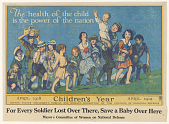 view The Health of the Child is the Power of the Nation / For Every Soldier Lost Over There, Save a Baby Over Here digital asset: The Health of the Child is the Power of the Nation / For Every Soldier Lost Over There, Save a Baby Over Here