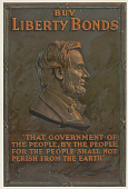 """view Buy Liberty Bonds """"That Government of the People, by the People, for the People Shall Not Perish From the Earth:"""" A. Lincoln digital asset: Buy Liberty Bonds """"That Government of the People, by the People, for the People Shall Not Perish From the Earth:"""" A. Lincoln"""