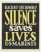 "view ""Blackout--The Rumors!! Silence Save Lives / U.S. Marines."" digital asset: ""Blackout--The Rumors!! Silence Save Lives / U.S. Marines."""