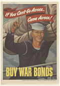 view If You Can't Go Across Come Across! Buy War Bonds digital asset: If You Can't Go Across Come Across! Buy War Bonds