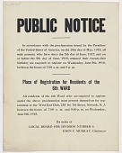 view Public Notice ... All Male Persons, Who Have Since the 5th Day of June, 1917, and on or Before the 5th Day of June, 1918, Attained Their Twenty-First Birthday Are Required to Register ... (June 5, 1918) digital asset: Public Notice ... All Male Persons, Who Have Since the 5th Day of June, 1917, and on or Before the 5th Day of June, 1918, Attained Their Twenty-First Birthday Are Required to Register ... (June 5, 1918)