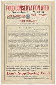 view Food Conservation Week December 1 to 7, 1918 ... Food Saving for World Relief Means a Fitting Climax to a Glorious Victory ... digital asset: Food Conservation Week December 1 to 7, 1918 ... Food Saving for World Relief Means a Fitting Climax to a Glorious Victory ...