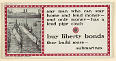 view Any Man Who Can Stay Home and Lend Money- And Only Money- Has a Lead Pipe Cinch. Buy Liberty Bonds- They Build More Submarines. digital asset: Any Man Who Can Stay Home and Lend Money- And Only Money- Has a Lead Pipe Cinch. Buy Liberty Bonds- They Build More Submarines
