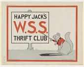 view Happy Jack's W.S.S. Thrift Club. T. W. Burgess digital asset: Happy Jack's W.S.S. Thrift Club. T. W. Burgess