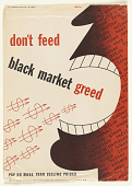 view Don't Feed Black Market Greed / Pay No More Than Ceiling Prices digital asset: Don't Feed Black Market Greed / Pay No More Than Ceiling Prices