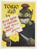 view Tokio Kid Say Much Waste of Material Make So-O-O-O Happy! Thank You. Douglas Aircraft Company. digital asset: Tokio Kid Say Much Waste of Material Make So-O-O-O Happy! Thank You. Douglas Aircraft Company