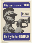 view This Man is Your Friend Ethiopian / He Fights for Freedom. Office of Facts and Figures. digital asset: This Man is Your Friend Ethiopian / He Fights for Freedom. Office of Facts and Figures