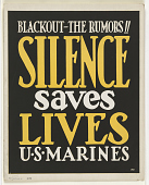 view Blackout--The Rumors!! Silence Saves Lives / U.S. Marines digital asset: Blackout--The Rumors!! Silence Saves Lives / U.S. Marines