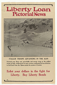 """view Liberty Loan Pictorial News: """"Italian Troops Advancing in the Alps"""" digital asset: Liberty Loan Pictorial News: """"Italian Troops Advancing in the Alps"""""""