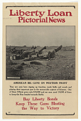 "view Liberty Loan Pictorial News: ""American Big Guns on Western Front"" digital asset: Liberty Loan Pictorial News: ""American Big Guns on Western Front"""