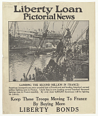 """view Liberty Loan Pictorial News: """"Landing the Second Million in France."""" digital asset: Liberty Loan Pictorial News: """"Landing the Second Million in France."""""""