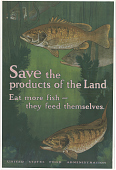 view Save the Products of the Land Eat More Fish - They Feed Themselves digital asset: Save the Products of the Land Eat More Fish - They Feed Themselves