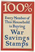 view 100% Every Member of This Household is Buying War Savings Stamps digital asset: 100% Every Member of This Household is Buying War Savings Stamps