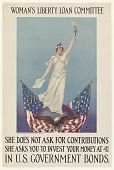 view Woman's Liberty Loan Committee / She Does Not Ask for Contributions She Asks You to Invest Your Money at 4% in U. S. Government Bonds digital asset: Woman's Liberty Loan Committee / She Does Not Ask for Contributions She Asks You to Invest Your Money at 4% in U. S. Government Bonds