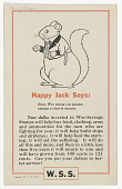 view Happy Jack Says: Every War Stamp You Posess Stamps a Rivet in Success ... T. W. Burgess. digital asset: Happy Jack Says: Every War Stamp You Posess Stamps a Rivet in Success ... T. W. Burgess.