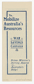 view To Mobilize Australia's Resources War Savings Campaign Prime Minister's Stirring Appeal for Australia's Help! ... digital asset: To Mobilize Australia's Resources War Savings Campaign Prime Minister's Stirring Appeal for Australia's Help! ...